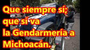 Más policías al 'cocktail policíaco' de Michoacán. Ahora va la Gendarmería.