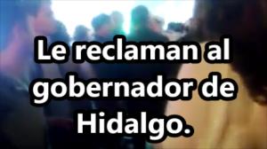 Increpan al gobernador de Hidalgo: