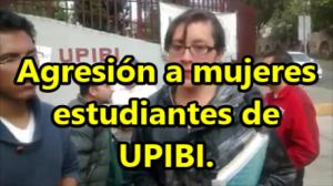 Sujetos armados llegaron a UPIBI, golpearon a una chica. #TodosSomosPolitécnico.