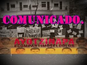 COMUNICADO COLECTIVO Y CIUDADANO. #Ayotzinapa y el Pueblo de México exigen justicia.