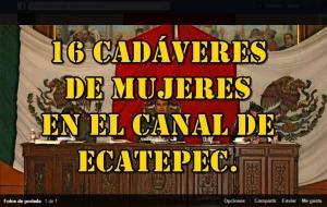 Reporta Dip. del PRD, Octavio Martínez, 16 cuerpos de mujeres hallados en Ecatepec. #SOSporMéxico.