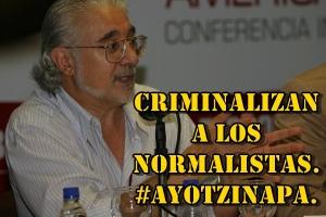 Criminalizan a los Normalistas de #Ayotzinapa: Carlos Fazio. #SOSporMéxico.