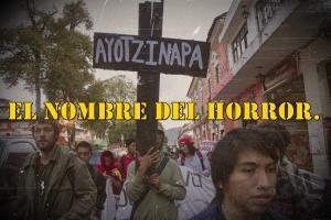#Ayotzinapa, el nombre del horror. Artículo publicado en Argentina.