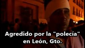 Llega la 'polecía' a calmar una riña y termina agrediendo a un ciudadano en León, Gto.
