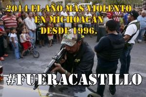 Con todo y Alfredo Castillo, 2014 será el año más violento en Michoacán desde 1996. #YaMeCansé3.