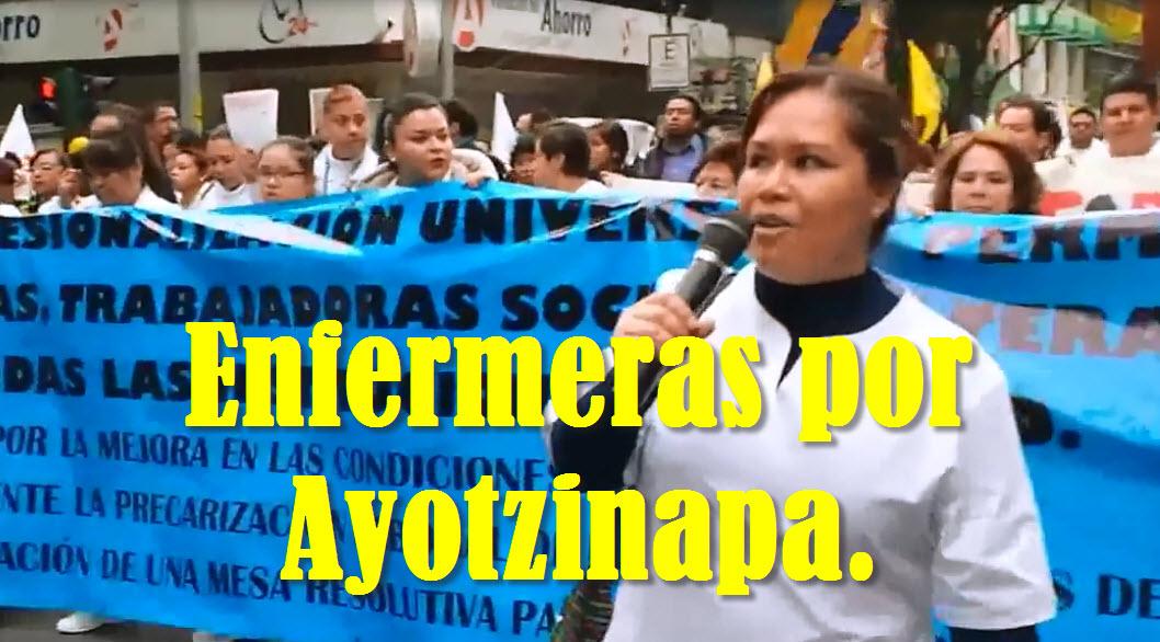 Durante su marcha, enfermeras se pronuncian por Ayotzinapa.