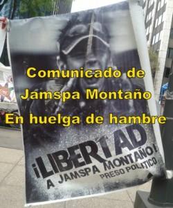 Comunicado de Jamspa Montaño, preso político en huelga de hambre.