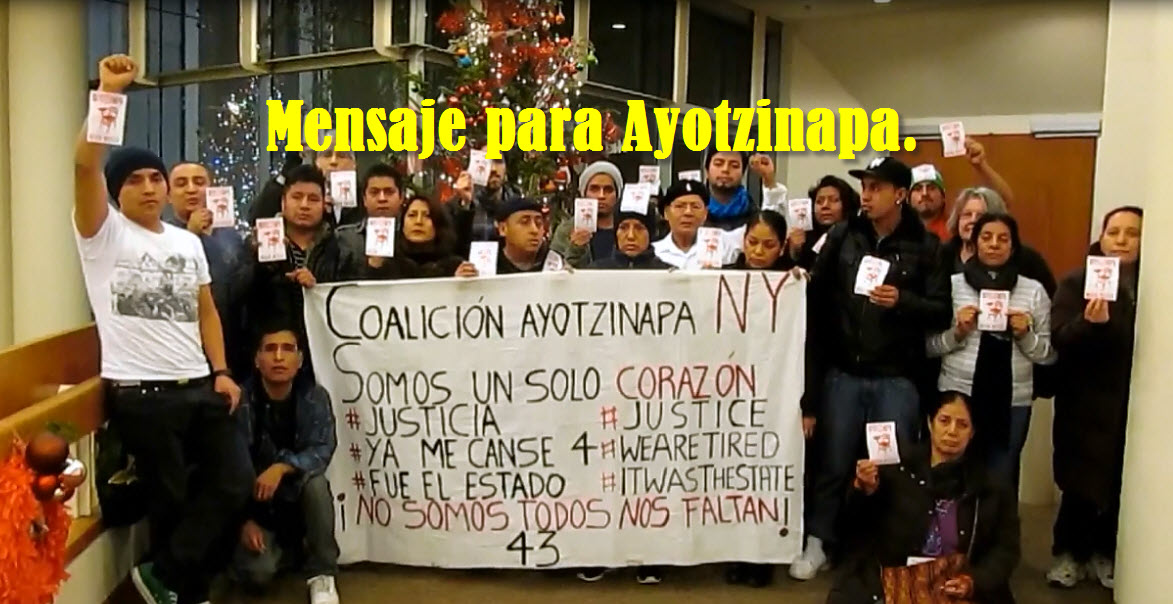 Mensaje de Año Nuevo desde NYC hasta Ayotzinapa.