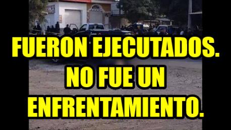 ¡Fueron ejecutados! No hubo enfrentamiento en Apatzingán. Ejecuciones Extrajudiciales.