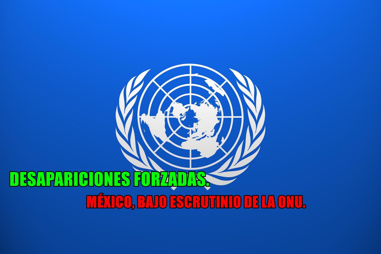 Comité sobre Desaparición Forzada de la ONU revisará a México.