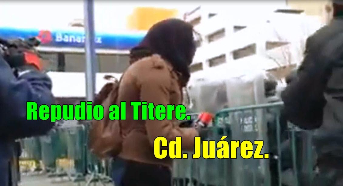 Protesta contra Peña Nieto en Cd. Juárez.