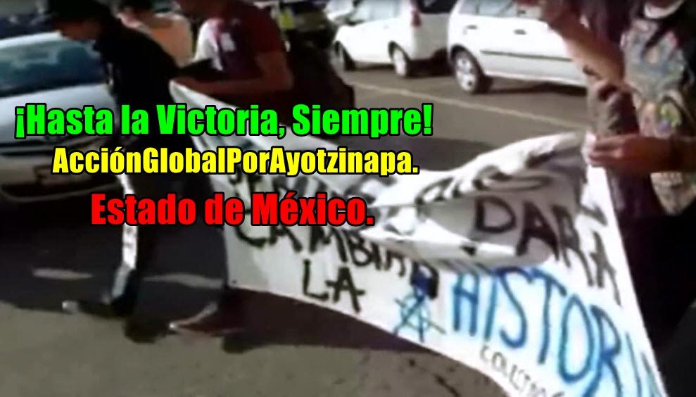 #AcciónGlobalPorAyotzinapa en el EdoMex.