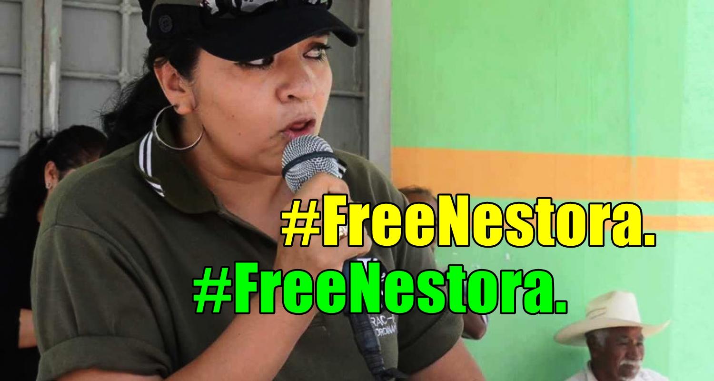 Los criminales del mal gobierno insisten en tener presa a una inocente, Nestora Salgado.