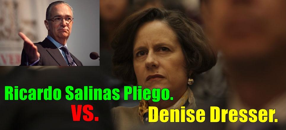 Salinas Pliego acusa a Denise Dresser de enferma mental; ella lo reta a debate. ¡Él no irá, claro!