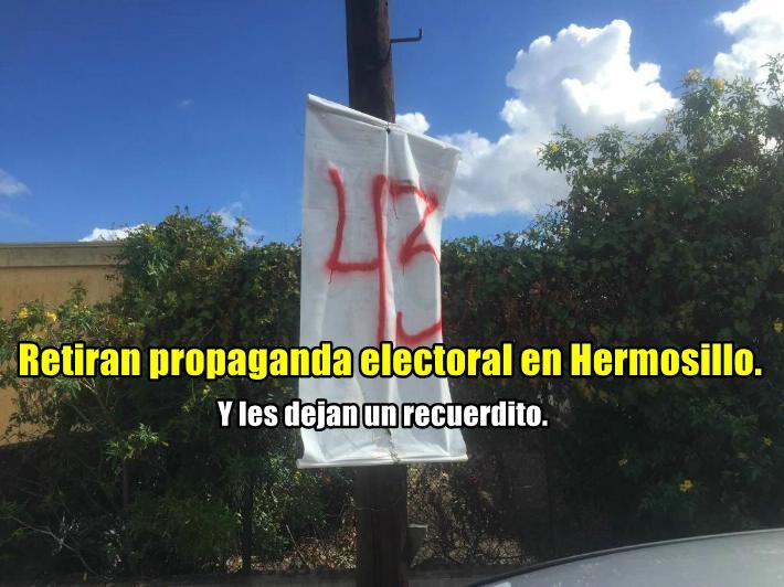 Quitan propaganda electoral en Sonora y colocan llamados de