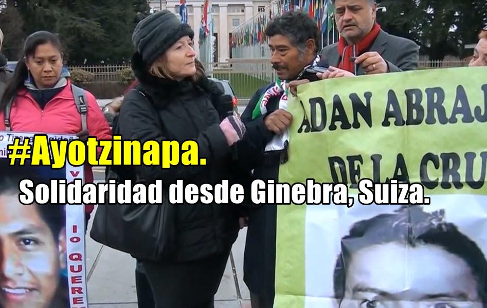 Solidaridad con el pueblo mexicano desde Suiza. Testimonios de Ayotzinapa.