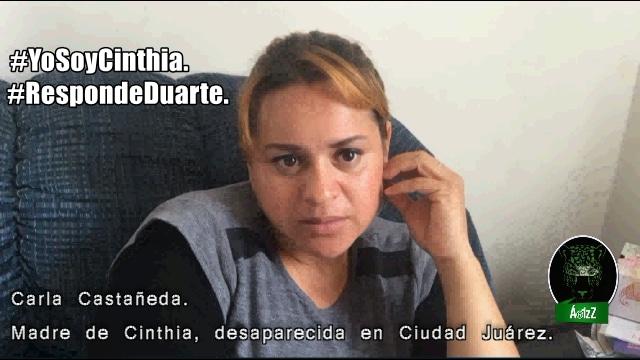 Carla, madre de Cinthia, desaparecida en Cd. Juárez. #YoSoyCinthia.