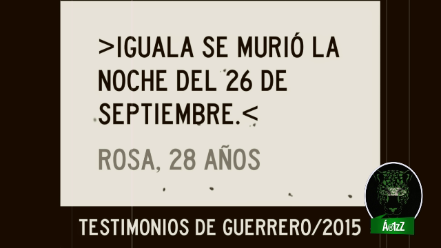 Iguala se murió la noche del 26 de septiembre.