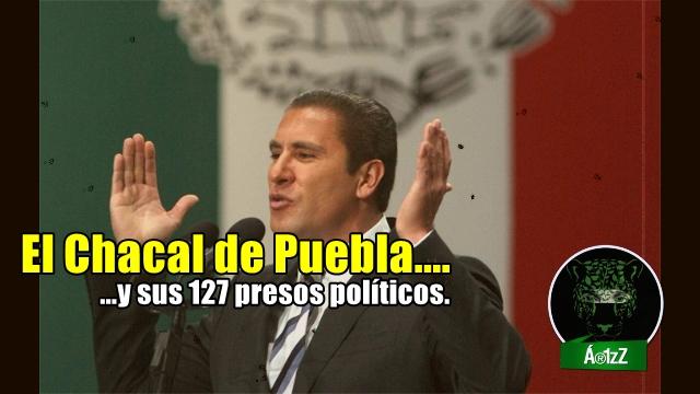 127 presos políticos en 4 años. Moreno Valle rompe récord en Puebla.