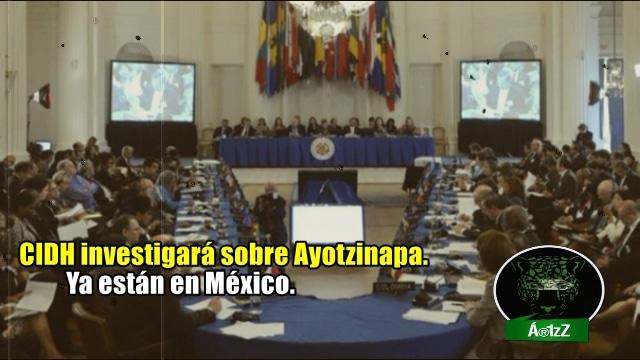 Expertos de la CIDH llegaron a investigar la versión de la PGR sobre Ayotzinapa.