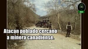 Comando armado ataca poblado en Guerrero. El problema es la minera.