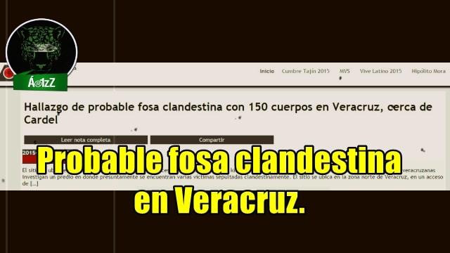 Reportan posible fosa clandestina con 150 cuerpos en Veracruz.