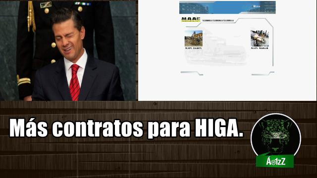 Otro contratito para HIGA, por 1,332 mdp. ¡Más corrupción!