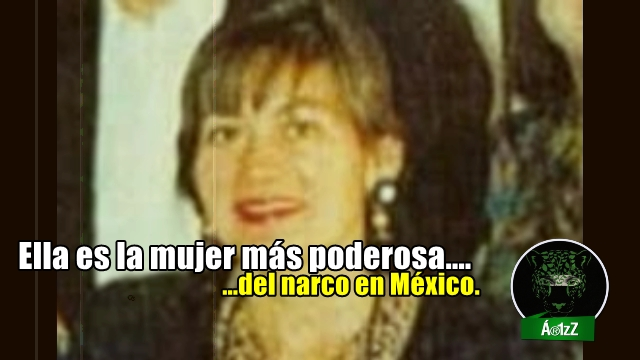 Ella es la mujer más poderosa del narco en México. Le dicen