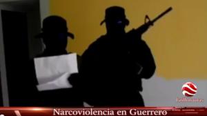 Narcoviolencia en Guerrero ; Radiografía del Narco