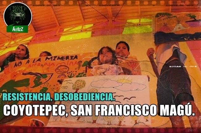 San Francisco Magú y Coyotepec, pueblos en resistencia, desobedientes.