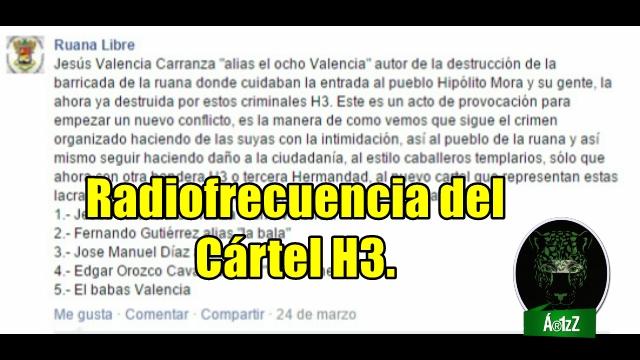 Radiofrecuencia del Cártel H3 sobre la destrucción de la barricada en La Ruana.