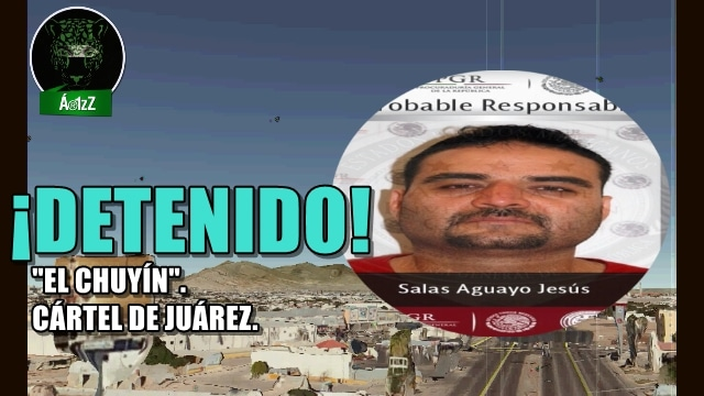 Capturan al sanguinario líder del Cártel de Juárez,