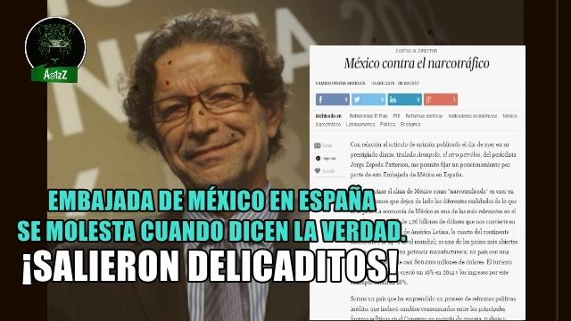 No le gustó a la Embajada de México en España artículo sobre el narco en El País.