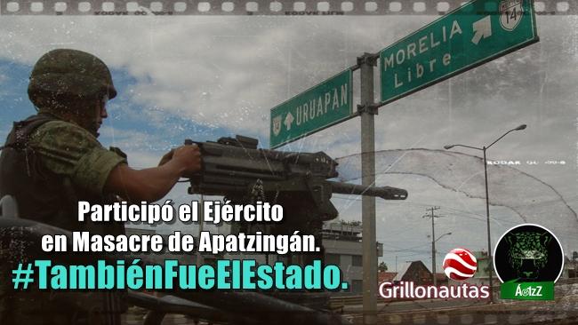En Apatzingán, también fue el Ejército. #FueElEstado.
