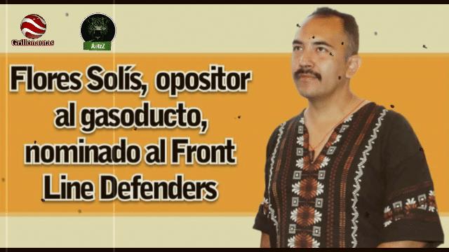 Moreno Valle lo mete a la cárcel, ONG lo nomina a premio por DH. Juan Carlos Flores Solis.