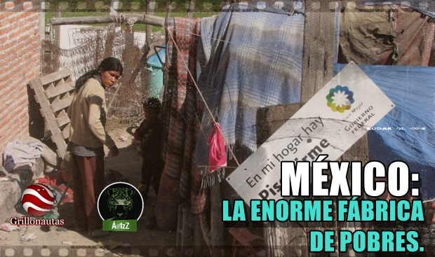 En México se trabaja para seguir siendo pobres.