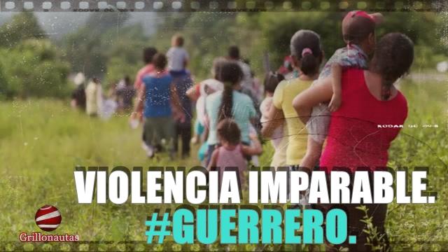 Huye todo un pueblo en Guerrero por amenazas del crimen organizado.