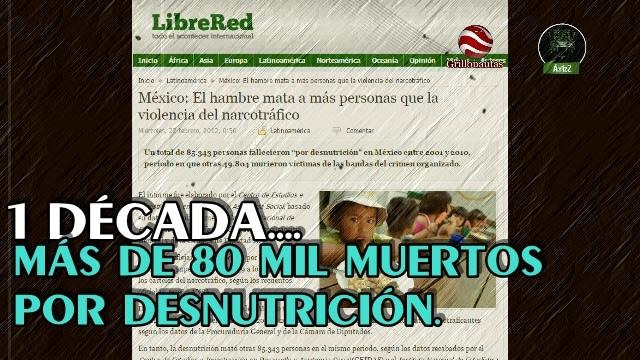 En una década murieron en México más de 80 mil personas por desnutrición.