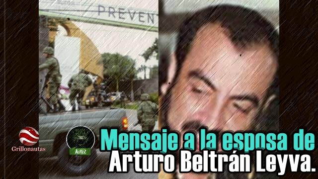 Dejan, en narcomanta, un mensaje a la esposa de Arturo Beltrán Leyva