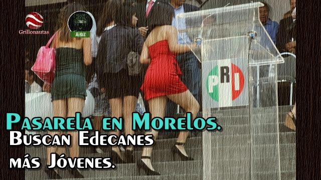 Buscan edecanes 'más jóvenes' en el Congreso de Morelos. Hacen 'casting'.