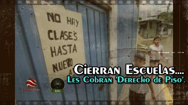 Cierran escuelas en Acapulco; les exigen pago de 'derecho de piso'.