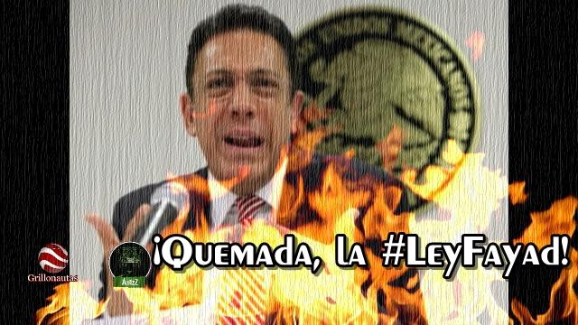 Fayad propone quemar su iniciativa. #LeyFayadApesta.