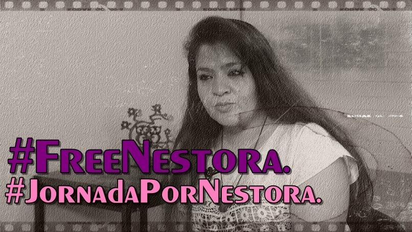 Jornada por Nestora. #FreeNestora.