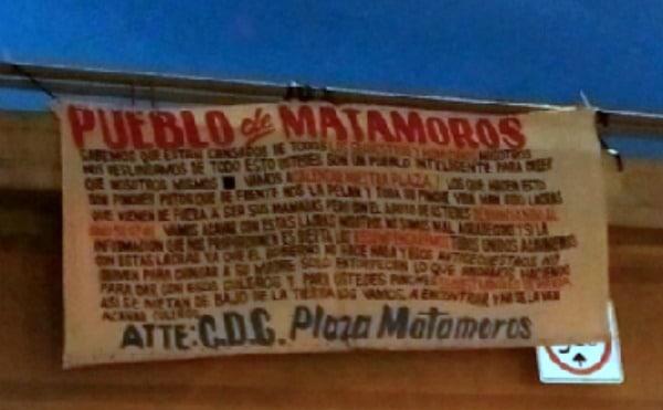 Se deslinda CDG en Narcomantas de violencia en Matamoros