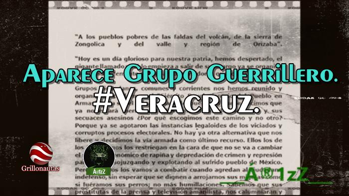 Aparece grupo guerrillero en Córdoba, Veracruz. Se levantan contra el gobierno.