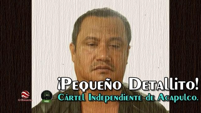 La PGR omitió un 'pequeño detalle' sobre la captura del líder del Cártel Independiente de Acapulco.