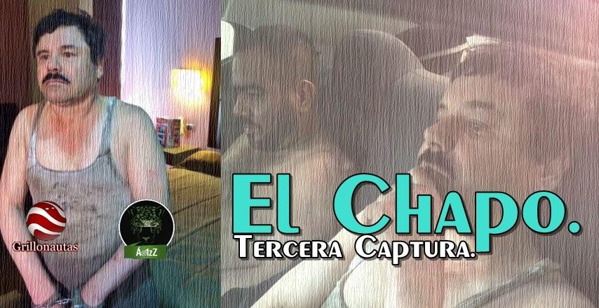 Sobre la captura de Joaquín 'El Chapo' Guzmán.