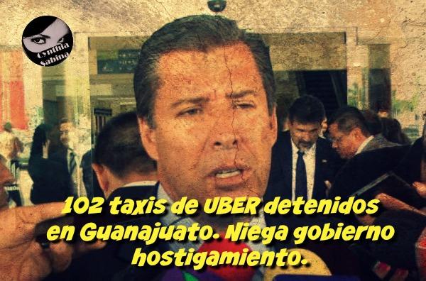 102 taxis de UBER detenidos en Guanajuato. Niega gobierno hostigamiento.