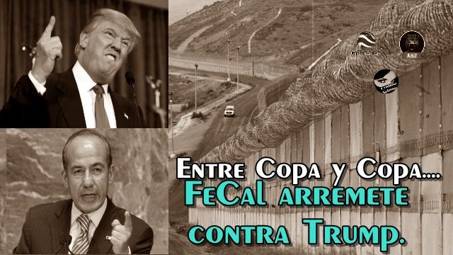 Los mexicanos no vamos a pagar un peso del estúpido muro de Trump: FeCal.