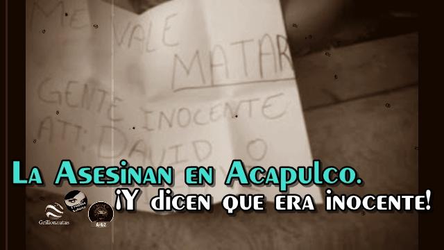 Asesinan a mujer en Acapulco y dejan mensaje: